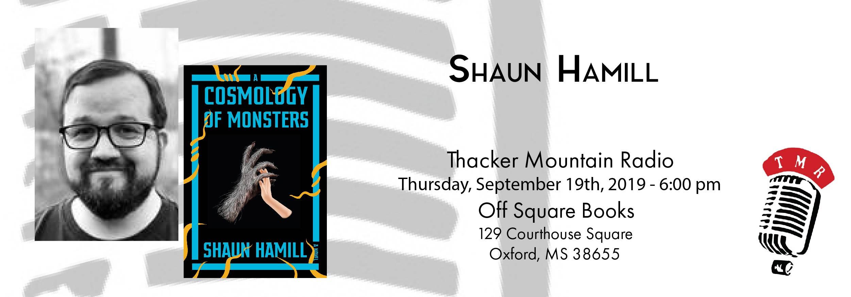 Shaun Hamill on Thacker Mountain Radio with COSMOLOGY OF